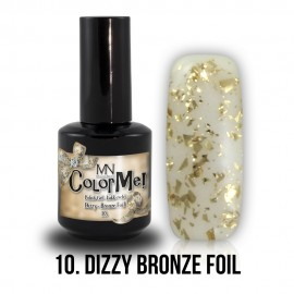 ColorMe! Dizzy no.10. - Dizzy Bronze Foil 8 ml