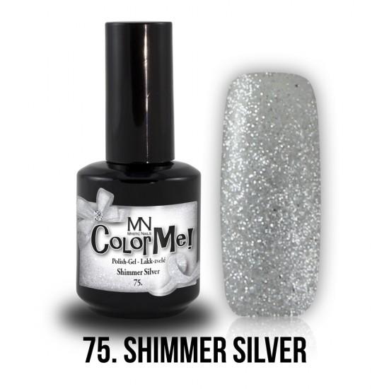 ColorMe! 75 - Shimmer Silver 12ml Gel Polish